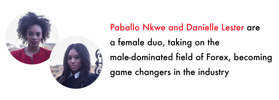 Paballo Nkwe and Danielle Lester female forex traders in south africa